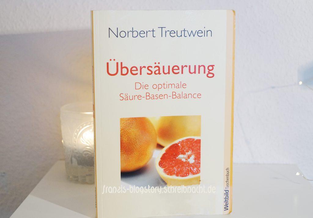 Norbert Treutwein - Übersäuerung