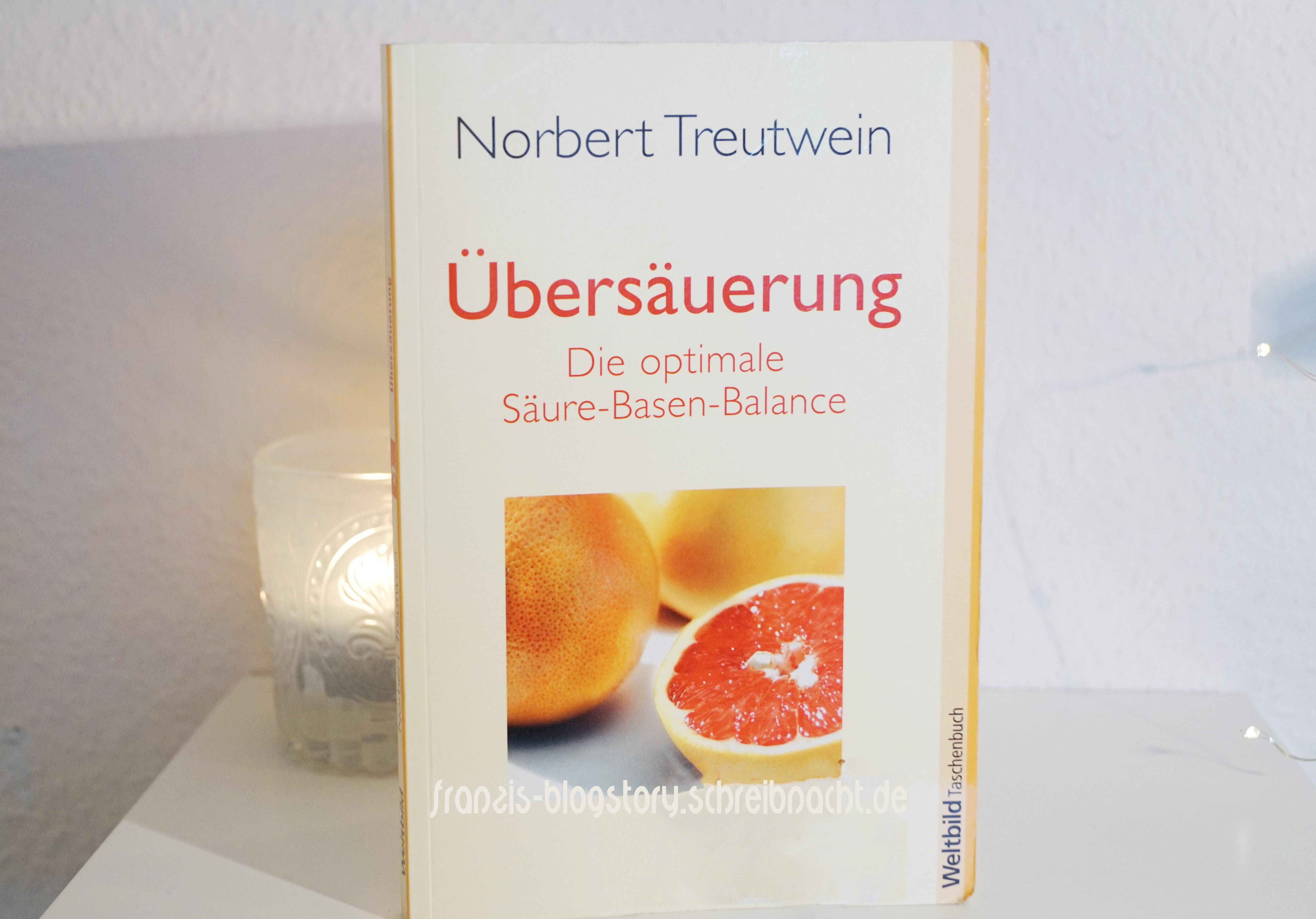 Norbert Treutwein - Übersäuerung Buchrezension franzis-Blogstory.schreibnacht.de